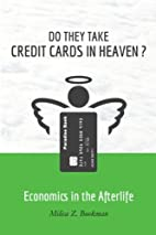 Do They Take Credit Cards in Heaven?:…