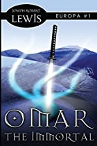 Omar the Immortal by Joseph Robert Lewis