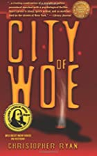 City of Woe by Christopher Ryan