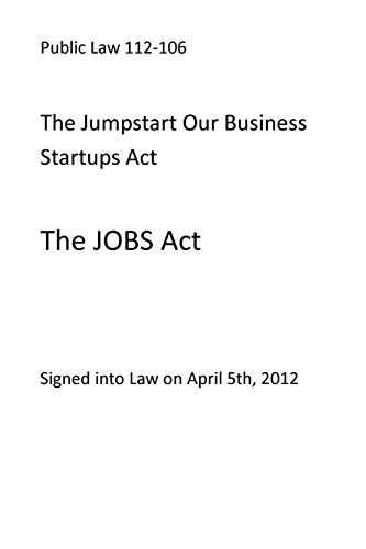 public-law-112-106-the-jumpstart-our-business-startups-act-the-jobs-act
