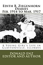 Edith B. Ziegenhorn Diaries: A Young…
