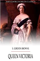 Queen Victoria by E. Gordon Browne
