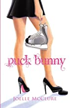 Puck Bunny by Joelle McClure