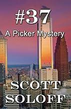 #37: A Picker Mystery by Scott Soloff