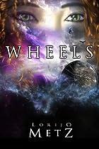 Wheels by Lorijo Metz