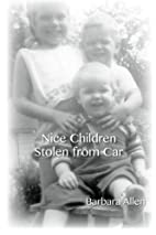 Nice Children Stolen From Car (Volume 1) by…