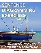 Sentence Diagramming Exercises: An…