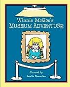 Winnie McGoo's Museum Adventure by…