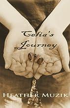 Celia's Journey by Heather Muzik
