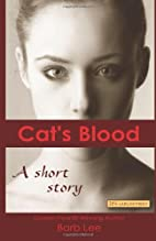 Cat's Blood: A short story of redemption...…