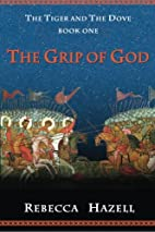 The Grip of God: The Tiger and the Dove,…
