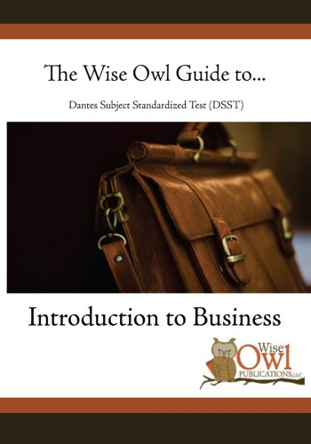 the-wise-owl-guide-to-dantes-subject-standardized-test-dsst-introduction-to-business