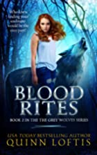 Blood Rites, Book 2 in the Grey Wolves…