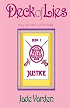 Justice (Deck of Lies, #1) by Jade Varden