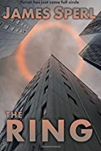 The Ring by James Sperl