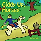 Giddy-Up, Horsey by Tony Yelle