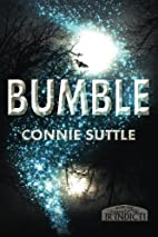Bumble by Connie Suttle