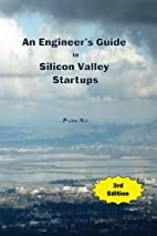 An Engineer's Guide to Silicon Valley…