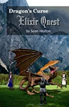 Elixir Quest (Dragon's Curse) by Sean…
