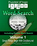 Griddlers Team: iGridd Word Search: Including Picture Word Search (Volume 1)