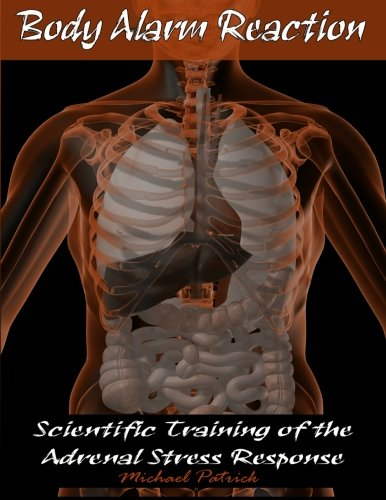 body-alarm-reaction-scientific-training-of-the-adrenal-stress-response