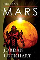 Heirs of Mars by Joseph Robert Lewis