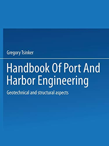 handbook-of-port-and-harbor-engineering-geotechnical-and-structural-aspects