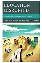 Education Disrupted: Strategies for Saving…