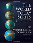 The Middle East and South Asia 2013 (World…