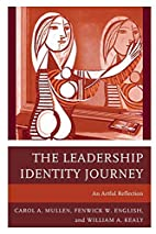 The leadership identity journey : an artful…
