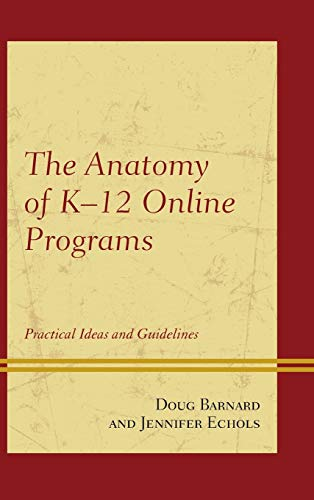 the-anatomy-of-k-12-online-programs-practical-ideas-and-guidelines