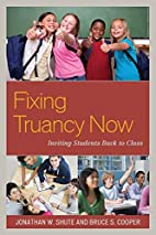 Fixing Truancy Now: Inviting Students Back…