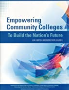 Empowering Community Colleges To Build the…