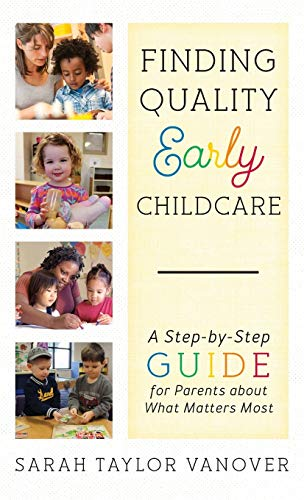 finding-quality-early-childcare-a-step-by-step-guide-for-parents-about-what-matters-most