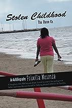 Stolen Childhood: The Three Cs by Priscilla…