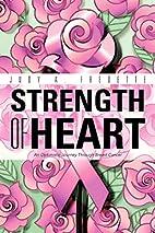 Strength of Heart: An Optimistic Journey…