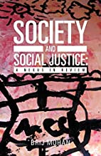 Society and Social Justice: A Nexus in…