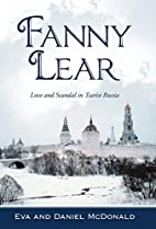 Fanny Lear: Love and Scandal in Tsarist…