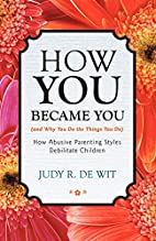 How You Became You (and Why You Do the…