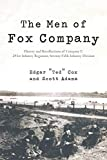 Adams, Scott: The Men of Fox Company: History and Recollections of Company F, 291st Infantry Regiment, Seventy-Fifth Infantry Division
