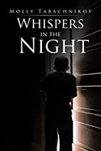 Whispers in the Night by Molly Tabachnikov