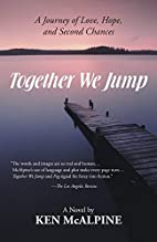 Together We Jump: A Journey of Love, Hope…