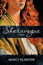 Sharavogue: A Novel by Nancy Blanton