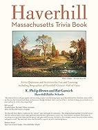Haverhill, Massachusetts Trivia Book by…