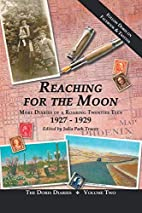 Reaching for the Moon: More Diaries of a…
