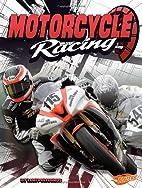 Motorcycle Racing (Blazers: Super Speed) by…