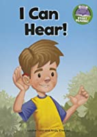 I Can Hear! (Start Reading) by Louise John