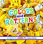 Colors and Patterns!: A Spot-It, Learn-It…