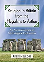 Religion in Britain from the Megaliths to…