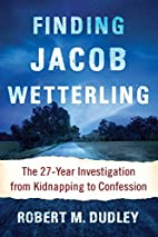 Finding Jacob Wetterling: The 27-Year…